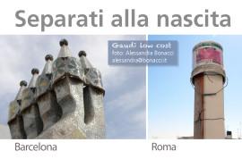 Gaudì low cost (Separati alla nascita)